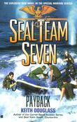 Seal Team Seven #17: Payback: Payback