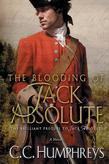 The Blooding of Jack Absolute: A Novel
