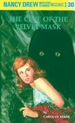 Nancy Drew 30: The Clue of the Velvet Mask: The Clue of the Velvet Mask