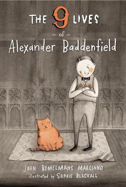 The Nine Lives of Alexander Baddenfield