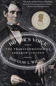 Honor's Voice: The Transformation of Abraham Lincoln