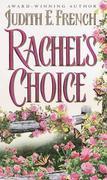 Rachel's Choice