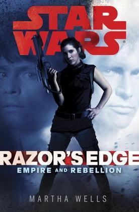 Razor's Edge: Star Wars (Empire and Rebellion)