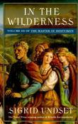 In the Wilderness: The Master of Hestviken, Vol. 3