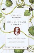 The Fabulous History of the Dismal Swamp Company: A Story of George Washington's Times