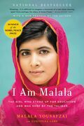 I Am Malala: The Girl Who Stood Up for Education and Was Shot by the Taliban