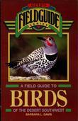 A Field Guide to Birds of the Desert Southwest