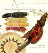 North, South, East, West: American Indians and the Natural World