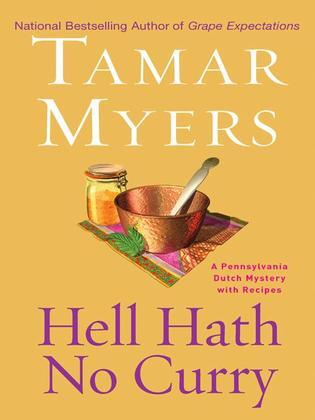 Hell Hath No Curry: A Pennsylvania Dutch Mystery
