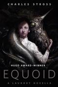 Equoid: A Laundry novella