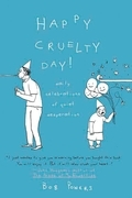 Happy Cruelty Day!
