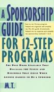 A Sponsorship Guide for 12-Step Programs