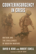 Counterinsurgency in Crisis: Britain and the Challenges of Modern Warfare