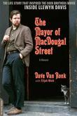 The Mayor of MacDougal Street [2013 edition]: A Memoir
