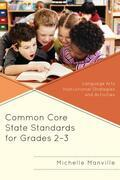 Common Core State Standards for Grades 2-3: Language Arts Instructional Strategies and Activities