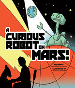 A Curious Robot on Mars!