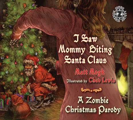 I Saw Mommy Biting Santa Claus