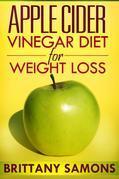 Apple Cider Vinegar Diet For Weight Loss