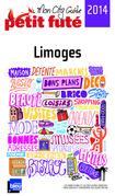Limoges 2013-2014 Petit Futé (avec cartes, photos + avis des lecteurs)