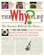 The Why Files: The Science Behind the News
