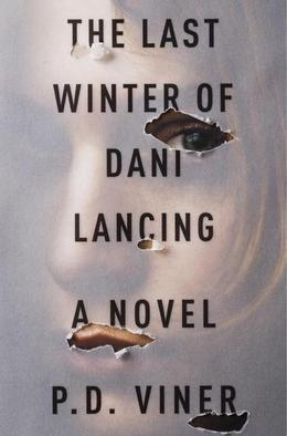 The Last Winter of Dani Lancing: A Novel