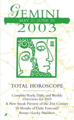 Total Horoscopes 2003: Gemini