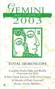 Total Horoscopes 2003: Gemini: Gemini