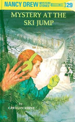 Nancy Drew 29: Mystery at the Ski Jump: Mystery at the Ski Jump