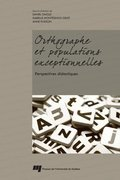Orthographe et populations exceptionnelles: perspectives didactiques