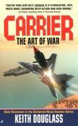 Carrier 17: The Art of War: The Art of War
