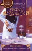French Pressed: A Coffeehouse Mystery