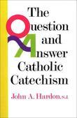Questions & Answers Catholic Catechism