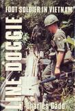Line Doggie: Foot Soldier in Vietnam