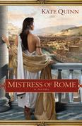 Kate Quinn - Mistress of Rome