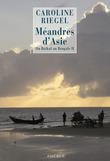 Méandres d'Asie
