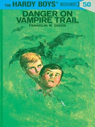 Hardy Boys 50: Danger on Vampire Trail: Danger on Vampire Trail