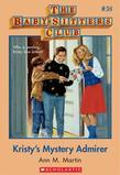 The Baby-Sitters Club #38: Kristy's Mystery Admirer: Collector's Edition