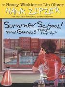 Hank Zipzer 08: Summer School! What Genius Thought That Up?