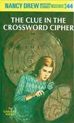 Nancy Drew 44: The Clue in the Crossword Cipher: The Clue in the Crossword Cipher