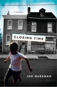 Closing Time: A Memoir