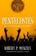 Pentecostés: Esta historia es nuestra historia