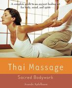 Thai Massage: Sacred Body Work