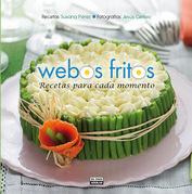 Webos Fritos. Recetas para cada momento