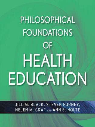 Philosophical Foundations of Health Education