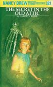 Nancy Drew 21: The Secret in the Old Attic: The Secret in the Old Attic