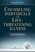 Counseling Individuals with Life Threatening Illness, Second Edition