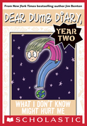 Dear Dumb Diary Year Two #4: What I Don't Know Won't Might Me