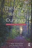 The Stories We Tell Ourselves: Mentalizing Tales of Dating and Marriage: Mentalizing Tales of Dating and Marriage