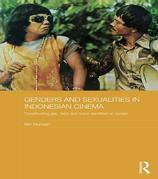 Genders and Sexualities in Indonesian Cinema: Constructing Gay, Lesbi and Waria Identities on Screen: Constructing Gay, Lesbi and Waria Identities on
