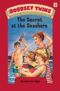 Bobbsey Twins 03: The Secret at the Seashore: The Secret at the Seashore